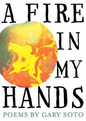 A Fire in My Hands By Soto, Gary